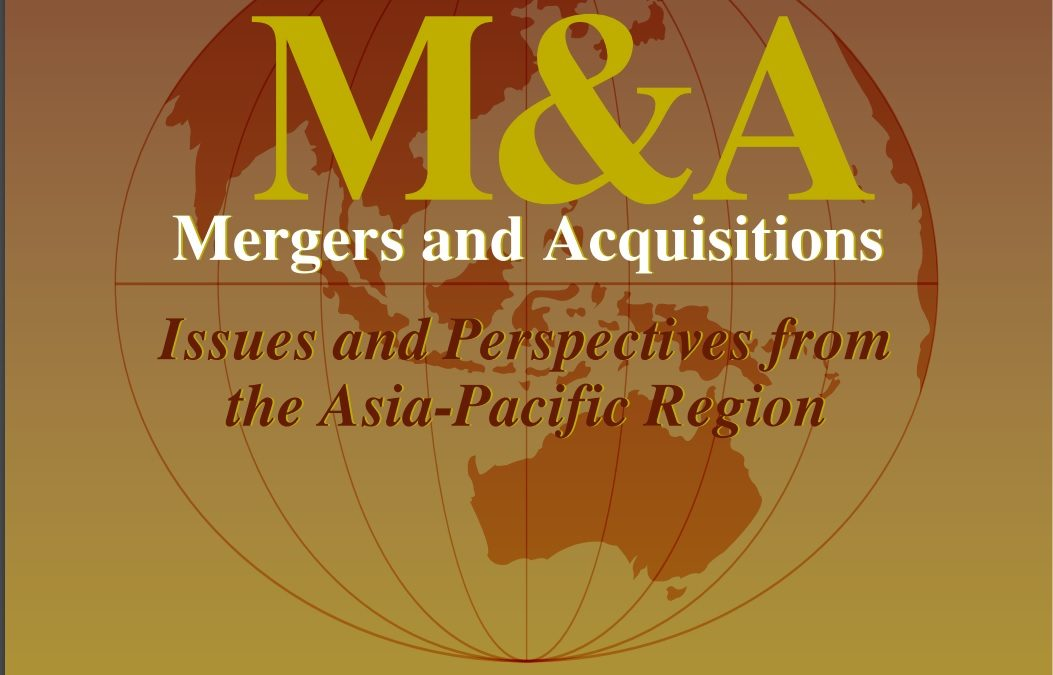 Mergers and Acquisition: Issues and Perspectives from the Asia-Pacific
