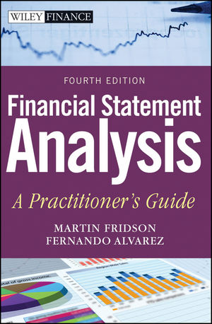 Financial Statement Analysis : A Practitioner's Guide