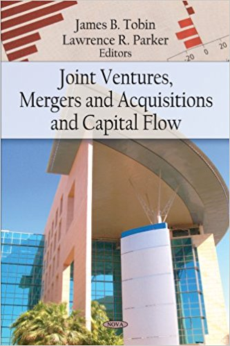 Joint Ventures, Mergers and Acquisitions, and Capital Flow