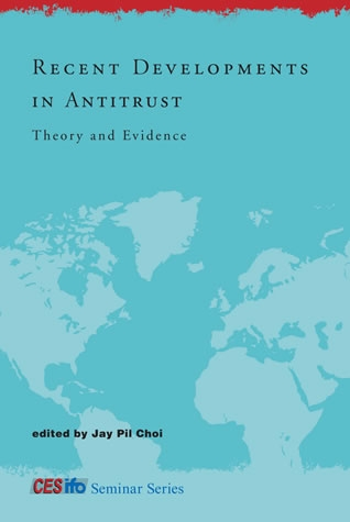 Recent Developments in Antitrust