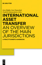 International Asset Transfer : An Overview of the Main Jurisdictions. A Practitioner's Handbook