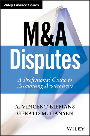 M&A Disputes: A Professional Guide to Accounting Arbitrations