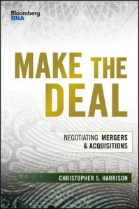 Book Cover for Make the Deal: Negotiating Mergers and Acquisitions