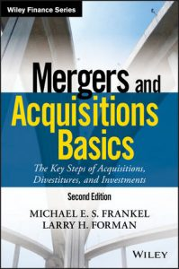 Book Cover for Cover Mergers and Acquisitions Basics: The Key Steps of Acquisitions, Divestitures, and Investments