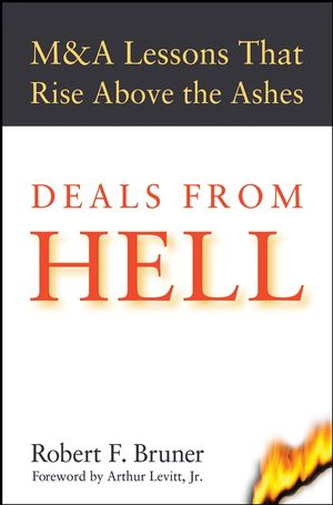 Deals From Hell : M&A Lessons That Rise Above the Ashes