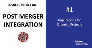 Covid Virus impact on Post Merger Integration